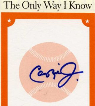 The Only Way I Know - 1st Edition/1st Printing