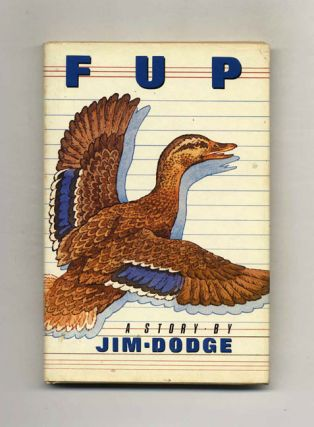 Fup - 1st Edition/1st Printing. Jim Dodge