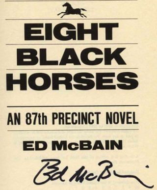 Eight Black Horses -1st Edition/1st Printing