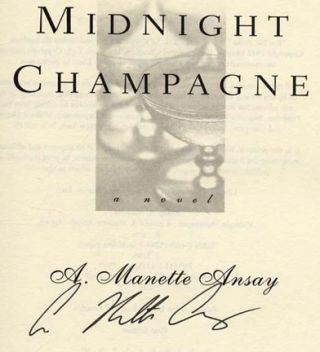 Midnight Champagne - 1st Edition/1st Printing