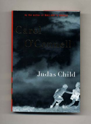 Judas Child - 1st Edition/1st Printing. Carol O'Connell