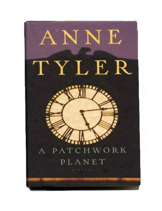 A Patchwork Planet - 1st Edition/1st Printing. Anne Tyler