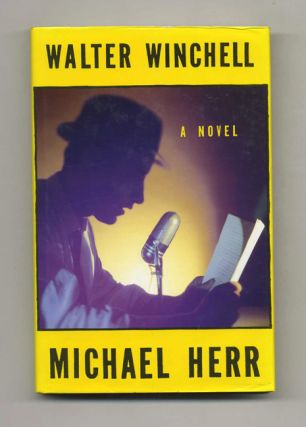 Walter Winchell - 1st UK Edition/1st Printing. Michael Herr