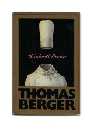 Reinhart's Women - 1st Edition/1st Printing. Thomas Berger